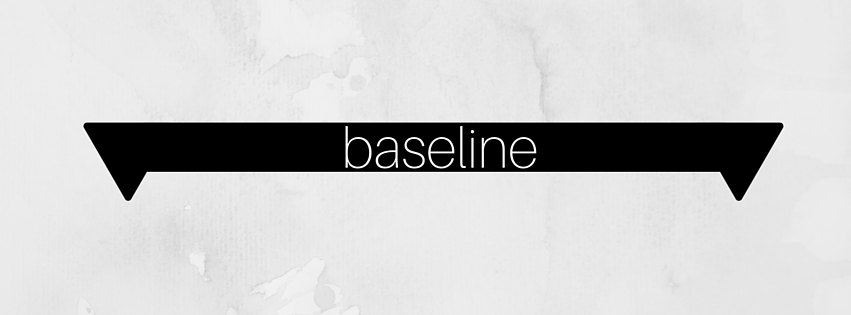 What exactly is a baseline?
