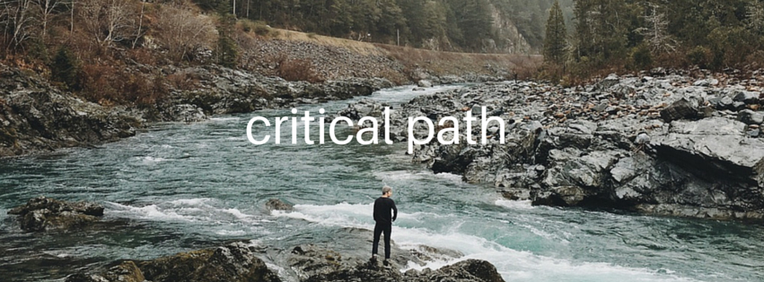 Why is knowing the critical path so important?
